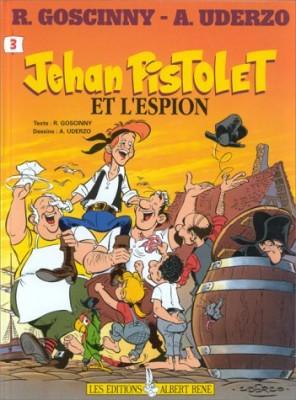 "Afficher ""Jehan Pistolet n° 3 Jehan Pistolet et l'espion"""