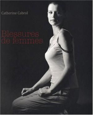"""Afficher """"Blessures de femmes"""""""
