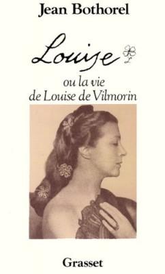 """Afficher """"Louise ou La vie de Louise de Vilmorin"""""""