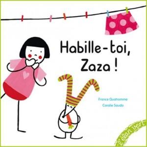 """Afficher """"Habille-toi, Zaza !"""""""
