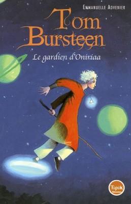 "Afficher ""Tom Bursteen n° 1 Le gardien d'Oniriaa"""