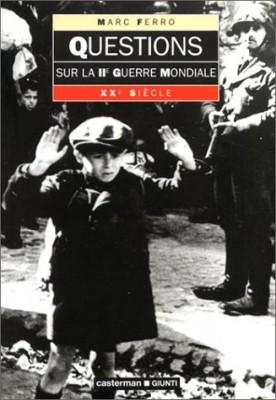 """Afficher """"Questions sur la Seconde Guerre mondiale"""""""