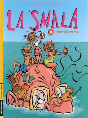 "Afficher ""La smala n° 4 Tronche de vie"""