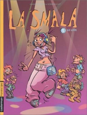 """Afficher """"La smala n° 5 Le live"""""""