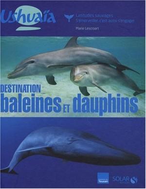 """Afficher """"Destination baleines et dauphins"""""""