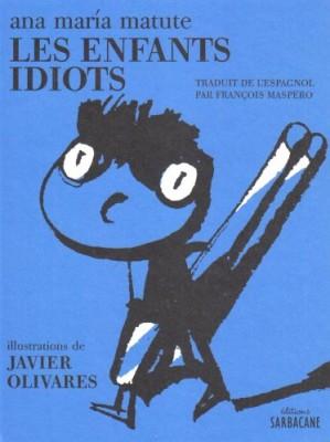 """Afficher """"Les enfants idiots"""""""