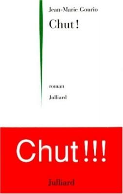vignette de 'Chut ! (Jean-Marie Gourio)'