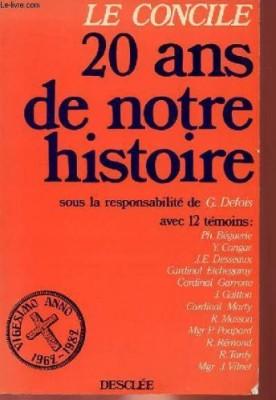 """Afficher """"Le concile 20 ans de notre histoire"""""""