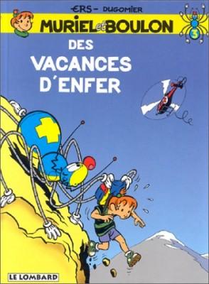"""Afficher """"Muriel et Boulon Des vacances d'enfer"""""""