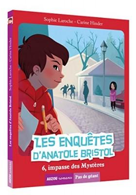 """Afficher """"Les enquêtes d'Anatole Bristol Les enquêtes d'Anatole Bristol : 6, impasse des Mystères"""""""