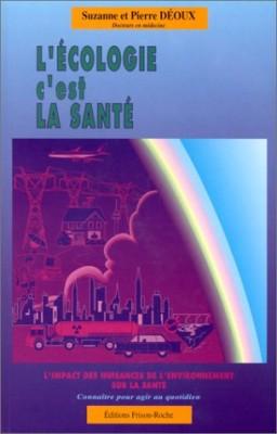 """Afficher """"L'écologie, c'est la santé"""""""