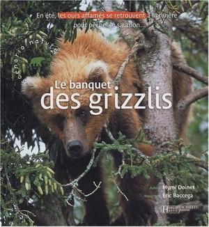 """Afficher """"Le banquet des grizzlis"""""""