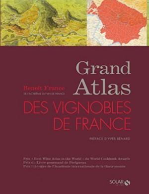 """Afficher """"Grand atlas des vignobles de France"""""""