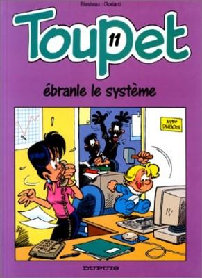 """Afficher """"Toupet n° 11 Toupet ébranle le système"""""""
