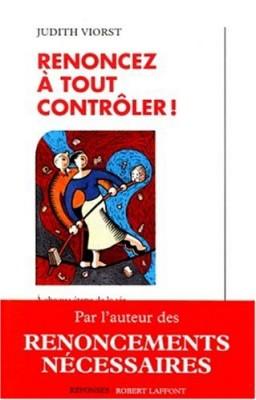 """Afficher """"Renoncez à tout contrôler!"""""""