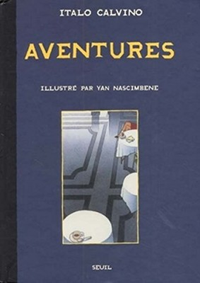 vignette de 'Aventures (Italo Calvino)'