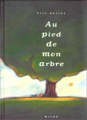 """Afficher """"Au pied de mon arbre"""""""