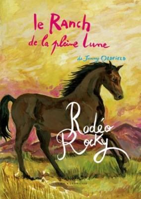 """Afficher """"Le ranch de la Pleine Lune Rodéo Rocky"""""""
