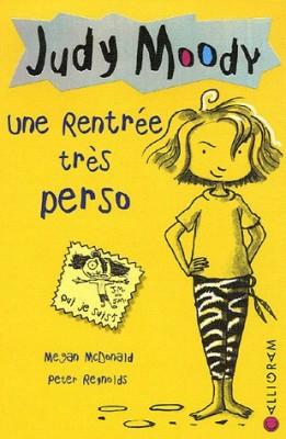 "Afficher ""Judy Moody n° 1 rentrée très perso (Une)"""