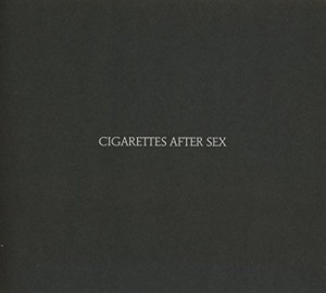 "Afficher ""Cigarettes After Sex"""