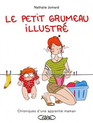 """Afficher """"Le petit grumeau illustré n° 1 chroniques d'une apprentie maman"""""""