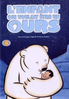 """Afficher """"Enfant qui voulait être un ours (L')"""""""