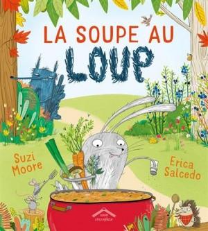 """Afficher """"La soupe au loup"""""""