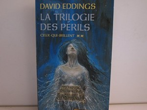"""Afficher """"La trilogie des périls n° 2 Ceux-qui-brillent"""""""