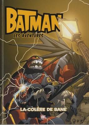 """Afficher """"Batman : les aventures n° 02 La colère de Bane"""""""