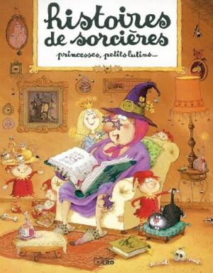 """Afficher """"Histoires de sorcières, princesses, petits lutins"""""""