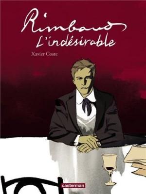 Couverture de Rimbaud, l'indésirable