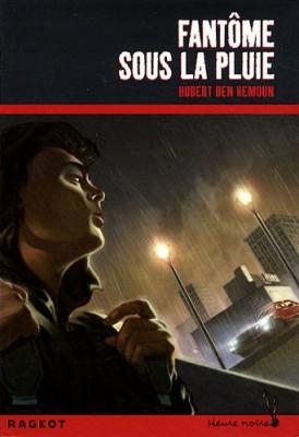 """Afficher """"Fantôme sous la pluie"""""""