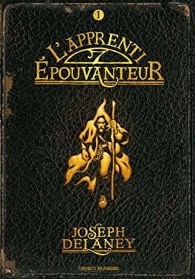 vignette de 'L'Epouvanteur n° 1<br />L'apprenti Epouvanteur (Joseph Delaney)'