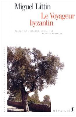 """Afficher """"Le Voyageur byzantin"""""""