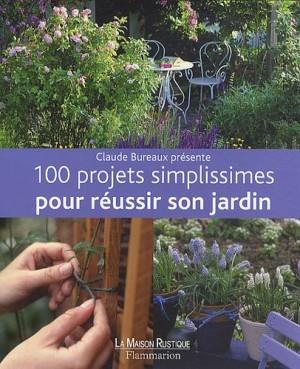 """Afficher """"100 projets simplissimes pour réussir son jardin"""""""