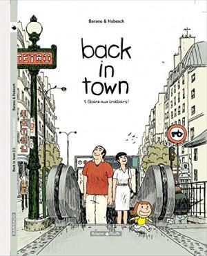 "Afficher ""Back in town n° 1 Gloire aux trottoirs !"""