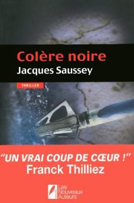 vignette de 'Colère noire (Jacques Saussey)'