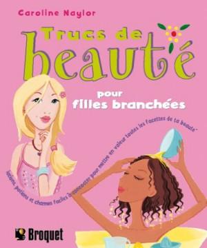 """Afficher """"Trucs de beauté pour filles branchés"""""""