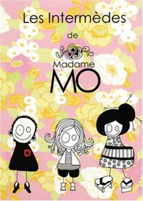 """Afficher """"Intermèdes de madame Mo (Les)"""""""