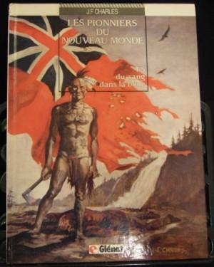 """Afficher """"Les Pionniers du nouveau monde n° 5 Du Sang dans la boue"""""""