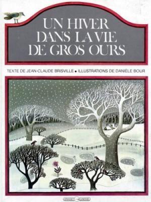 """Afficher """"Un Hiver dans la vie de Gros-Ours"""""""