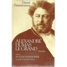 """Afficher """"Alexandre Dumas le grand"""""""
