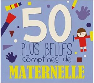"""Afficher """"50 plus belles comptines de maternelle"""""""