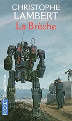 """Afficher """"La brèche"""""""
