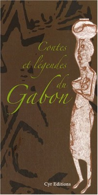 """Afficher """"Contes et légendes du Gabon"""""""