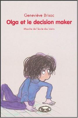 """Afficher """"Olga et le decision maker"""""""
