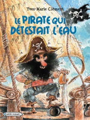 "Afficher ""Le pirate qui détestait l'eau"""