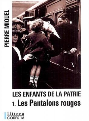 """Afficher """"Les Enfants de la patrie n° 1 Les Pantalons rouges"""""""