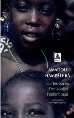 """Afficher """"Sur les traces d'Amkoullel, l'enfant peul"""""""