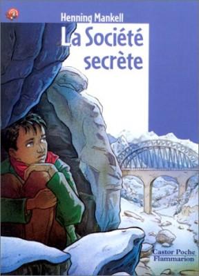 """Afficher """"La société secrète"""""""